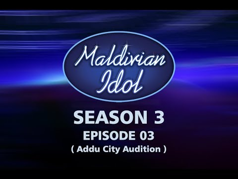 Maldivian Idol S3EP03 | Full Episode