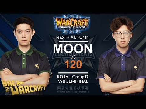 WC3 - NEXT:A'19 - Ro 16 WB SF: [NE] Moon vs. 120 [UD] (Group D)