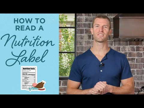 How to Read a Nutrition Label | Nutrition Labels 101 | | Dr. Josh Axe