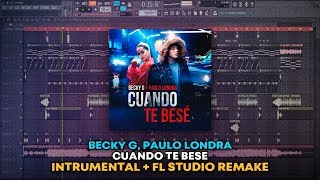 Becky G Paulo Londra Cuando Te Bes Instrumental Remake FLP.mp3