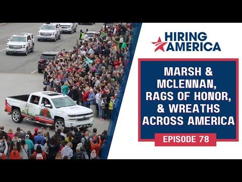 Marsh & McLennan, Rags of Honor,  Wreaths Across America, On Hiring America, Full Episode #78