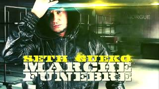 Seth Gueko | Marche Funèbre | Album : Drive-by en caravane