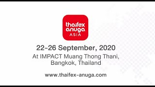 THAIFEX – ANUGA ASIA 2020 to take place in September 2020