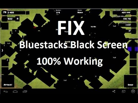 How To Fix BlueStacks Black Screen Problem  2017