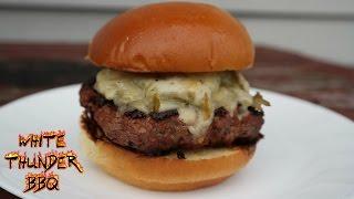 Green Chili Cheese Burger Recipe  White Thunder BBQ