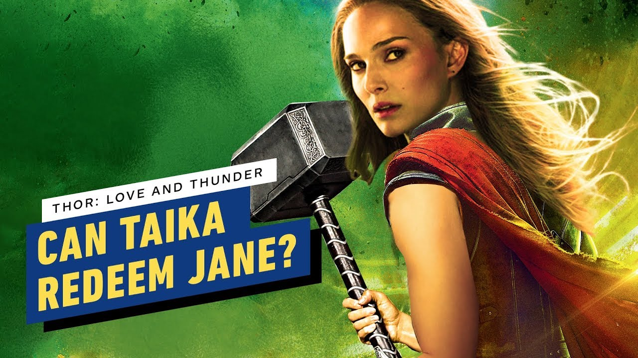 Thor Can Love And Thunder Redeem Jane Foster The Way Ragnarok Did Thor