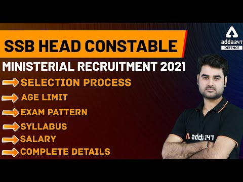 SSB Head Constable Recruitment 2021   Selection Process, Age Limit & Exam Pattern