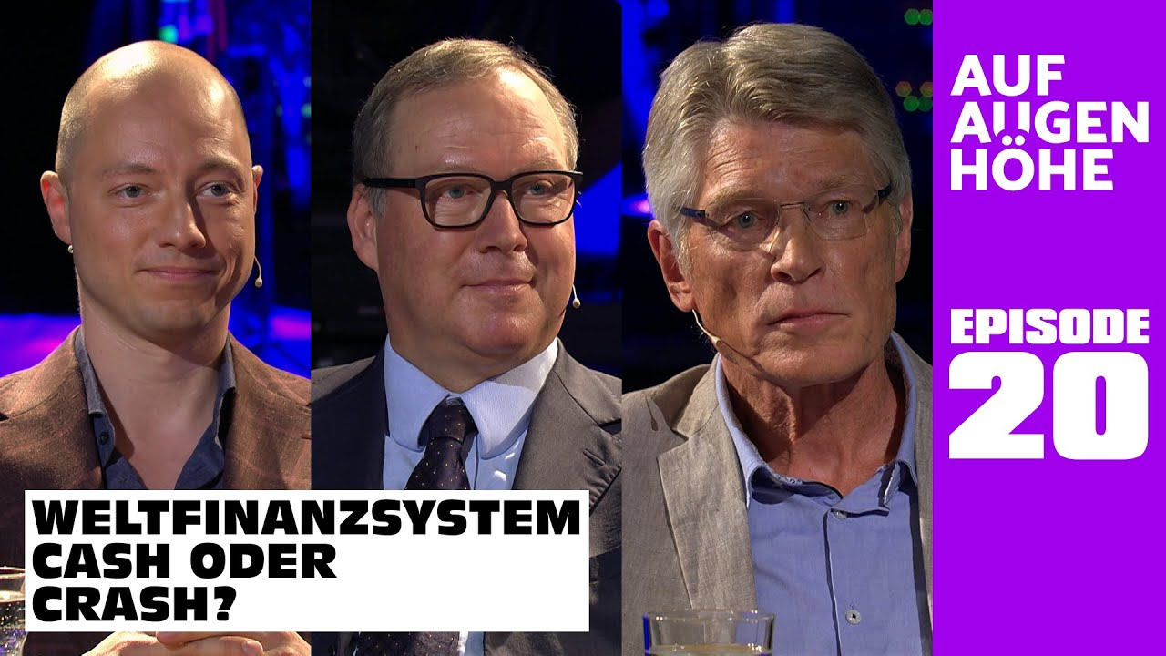 WELTFINANZSYSTEM – CASH ODER CRASH? mit Phillip Hopf, Max Otte und Ernst Wolff