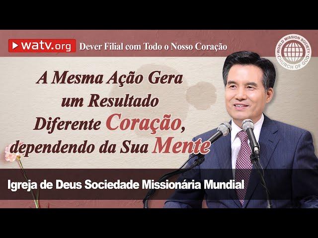 Dever Filial com Todo o Nosso Coração   Igreja de Deus, IDDSMM, Ahnsahnghong, Deus Mãe