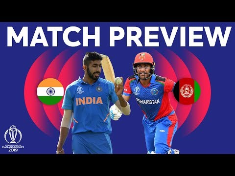 Match Preview - India vs Afghanistan | ICC Cricket World Cup 2019
