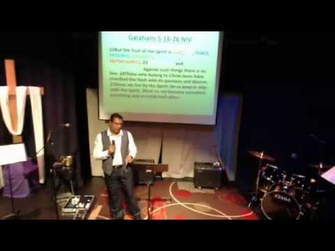 The Fruits of The Spirit Message April 14, 2013