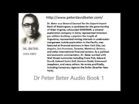 Dr Peter Beter Audio Book 1: How to Protect Yourself During The Coming Depression...