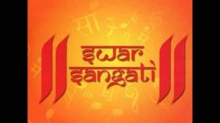 Maadi Tara Mandiriye - Swar Sangati (Ashit Desai & Hema Desai)