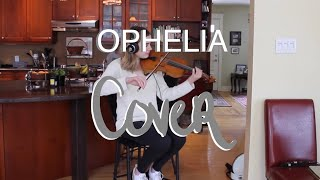 Ophelia by The Lumineers / Violin Cover