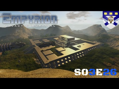 """Empyrion Galactic Survival (S03) -Ep 26 """"Trying to Have Some Fun"""" -Multiplayer """"Let's Play"""""""