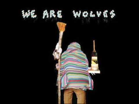 We Are Wolves - T.R.O.U.B.L.E.