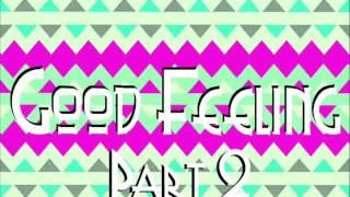 Dj Noiz Good Feeling Part 2.mp3