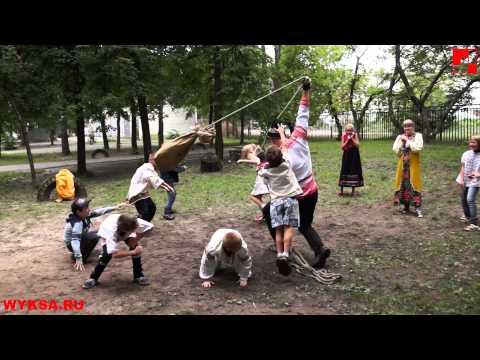Русские Народные забавы детям 23.07.2013