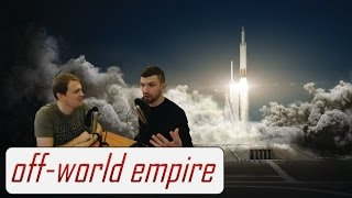 SpaceX Plan to Fly Two Private Customers Around the Moon! - Off-World Empire Reacts