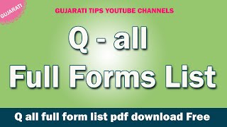 Q all full form list | Q full form | Q full form in Gujarati | Q full form pdf downlod | #FullForm