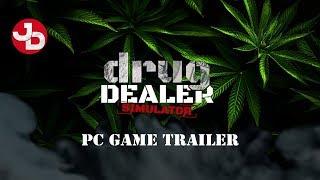 Drug Dealer Simulator PC Game Trailer