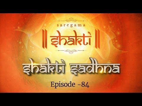 Shakti Sadhana   Episode 84   Best Hindi Devotional Video Songs