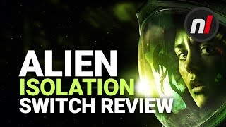 Alien Isolation Nintendo Switch Review | Is It Worth It?