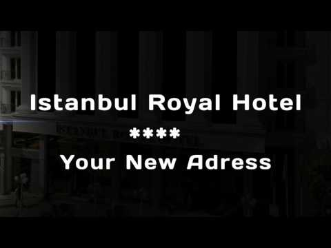 Istanbul Royal Hotel Your New Adress