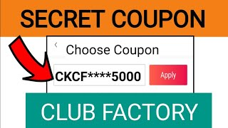 Club Factory Coupon Code: Buy Products at Low Price Using Club Factory