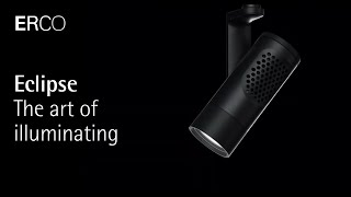 ERCO Eclipse - The art of illuminating