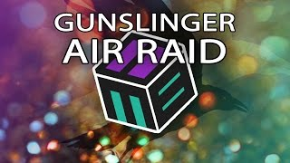 Gunslinger - Air Raid