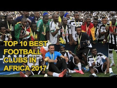 Top 10 Best Football Clubs in Africa
