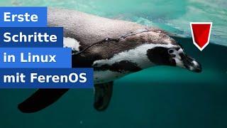 Erste Schritte in Linux mit Feren OS