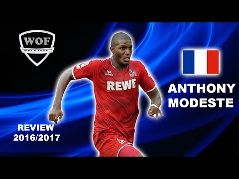 ANTHONY MODESTE | Köln | Goals & Skills | 2016/2017 (HD)