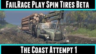 FailRace Play Spin Tires Beta The Coast Attempt 1