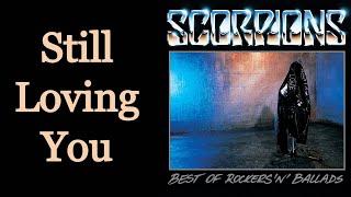 Still Loving You - Scorpions [Remastered]