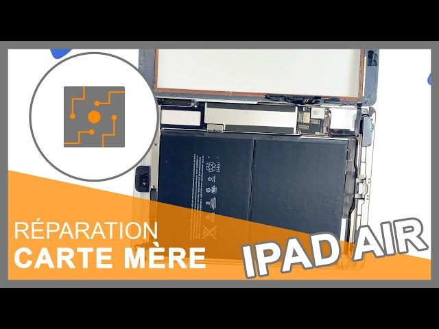 Réparation carte mère iPad Air