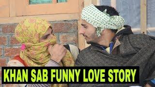 Khan Sahab Funny Love Story by| kashmiri rounders