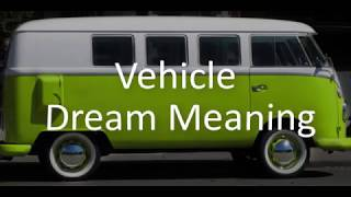 Vehicle Dream Meaning