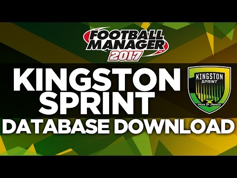 KINGSTON SPRINT DATABASE DOWNLOAD | FOOTBALL MANAGER 2017