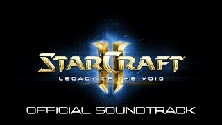 StarCraft II: Legacy of the Void OST | 07 | We Stand Ready