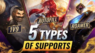 5 Types of Support Players You'll Meet in League of Legends - WHICH ONE ARE YOU?