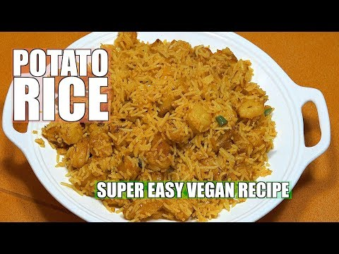⏰ POTATO RICE  - How to make Potato Rice - Easy Fried Rice - Vegan Recipes - Aloo Pulao