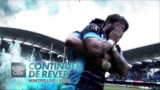 Canal Rugby Club - Montpellier / Paris : Continuer de rêver