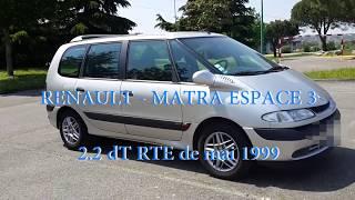 Renault Espace 3 - 2.2DT RTE de mai 1999