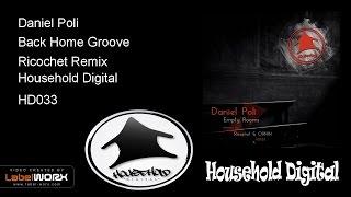 Daniel Poli - Back Home Groove (Ricochet Remix)
