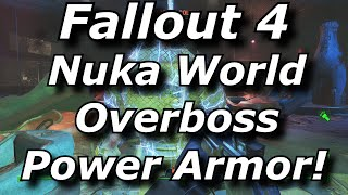 Fallout 4 Nuka World DLC Overboss Unique Power Armor Location Guide!