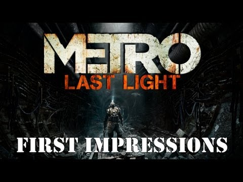 GotW - Metro Last Light (First Impressions)