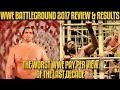 WWE Battleground 2017 Full Show Review Results THE WORST WWE PPV OF THE LAST DECADE