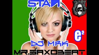 Italian Remixes - Alexandra Stan - Mr. Saxobeat (Gabry Ponte Radio Edit Remix)